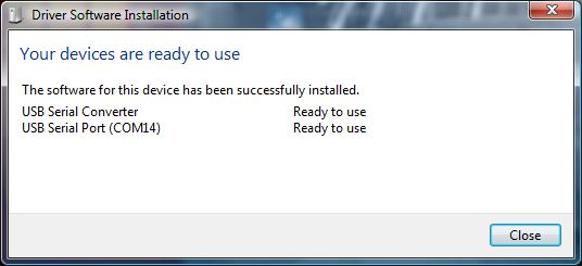 Driver Software Installation - Your device is ready to use - USB Serial Conveter - USB Serial Port